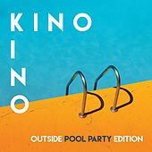 Kino Kino x Outside Pool Party Edition de Various Artists