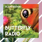 Butterfly Radio - Island Edition de Various Artists