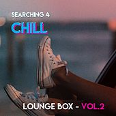 Searching 4 Chill - Loungebox (Vol. 2) de Various Artists