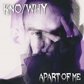 Apart of Me de Kno