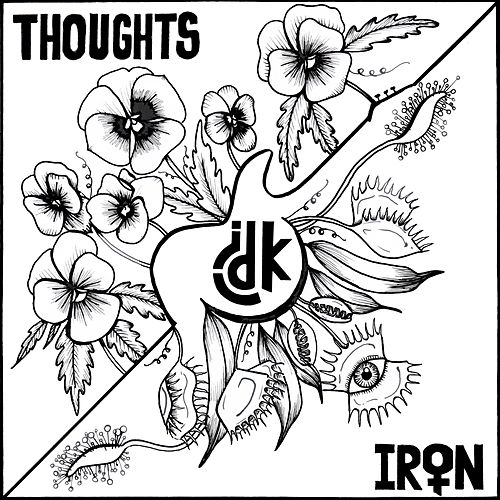 Thoughts//iron by I.D.K.