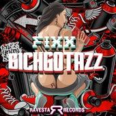 Bichgotazz by DJ Fixx