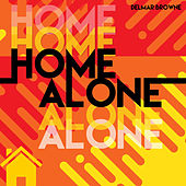 HomeAlone by Delmar Browne