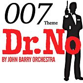 007 Theme - Dr. No by John Barry Orchestra van John Barry