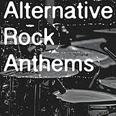 Alternative Rock Anthems de Various Artists