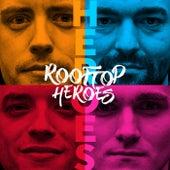 Heroes by Rooftop Heroes