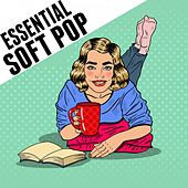 Essential Soft Pop by Various Artists