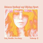 Sun Studio Sessions, Vol. 2 by Rebecca Haviland and Whiskey Heart