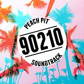 90210 Peach Pit Soundtrack by Various Artists