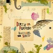 Hallelujah Sirens by Dirty on Purpose