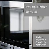 Kitchen Microwave Sounds For Relaxation de White Noise Therapy (1)