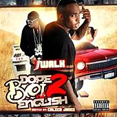 Dope Boi English, Vol. 2 (Hosted by Calico Jonez) by J Walk