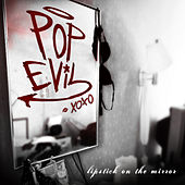 Lipstick On The Mirror (Walmart Exclusive) by Pop Evil