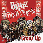 Grow Up by Bratz