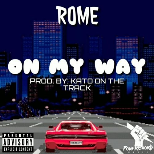 On My Way by Rome