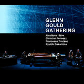 Glenn Gould Gathering by Various Artists