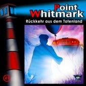 041/Rückkehr aus dem Totenland von Point Whitmark