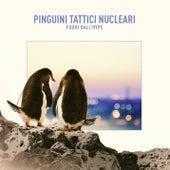 Fuori dall'Hype di Pinguini Tattici Nucleari