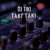 Taki Taki by DJ Tiki
