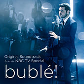 bublé! (Original Soundtrack from his NBC TV Special) van Michael Bublé