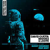 Better When You're Gone (Nicky Romero Radio Edit) van David Guetta