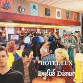 English Disease de Hotel Lux