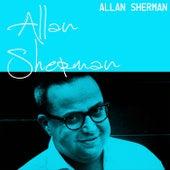 Allan Sherman by Allan Sherman