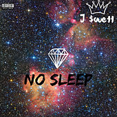 No Sleep de J $wett