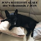 Josys Superhitparade der Volksmusik 7-2018 van Various Artists