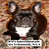 Josys Superhitparade der Volksmusik, Vol. 8 by Various Artists