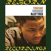 Today and Tomorrow (HD Remastered) de McCoy Tyner