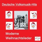 Deutsche Volksmusik-Hits: Moderne Weihnachtslieder von Various Artists