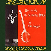 How To Play The 5-String Banjo (HD Remastered) by Pete Seeger