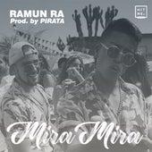 Mira Mira de Ramun Ra