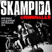 Criminales (Zombie Policers) (En Vivo Ginebra, Suiza 2018) de Skampida