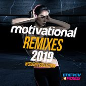 Motivational Remixes 2019 Workout Collection by Various Artists