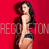 Reggaeton 2019 by Various Artists