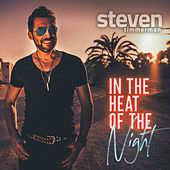 In the Heat of the Night by Steven Timmerman