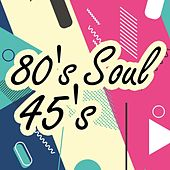 80's Soul 45's von Various Artists
