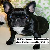 Josys Superhitparade der Volksmusik, Vol. 9 van Various Artists