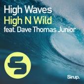 High Waves von High N Wild