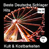 Top 30: Beste Deutsche Schlager Hits - Kult & Kostbarkeiten, Vol. 1 de Various Artists