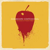The Shade of Poison Trees de Dashboard Confessional