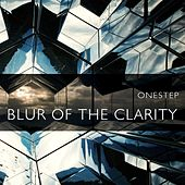 Blur of the Clarity by One Step