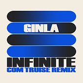 Infinite (Com Truise Remix) by Ginla
