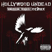 American Tragedy Redux (Explicit Version) by Hollywood Undead