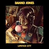 Lipstick City de Danko Jones