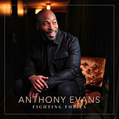 Fighting for Us by Anthony Evans