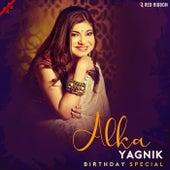 Alka Yagnik Birthday Special by Alka Yagnik