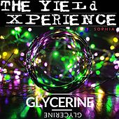 Glycerine by The Yield Xperience